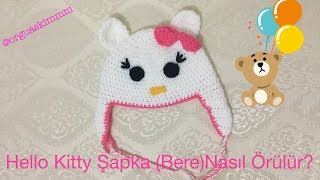 Hello Kitty Şapka (Bere) Nasıl Örülür?