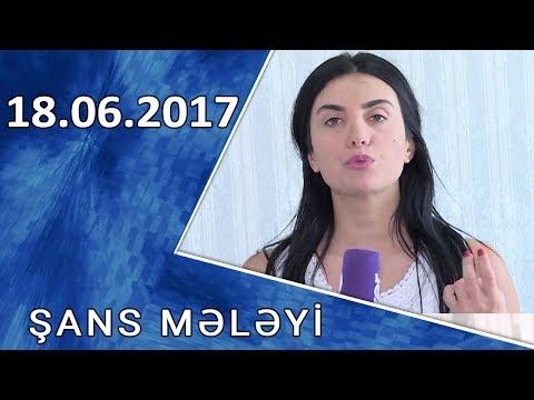 Şans Mələyi - 02.07.2017
