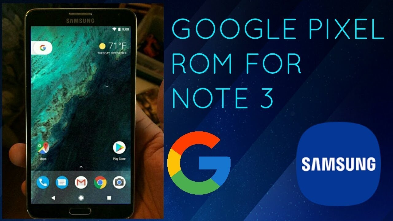 ⚠GOOGLE PIXEL ROM FOR SAMSUNG GALAXY NOTE 3⚠ - A ANDROID TECH
