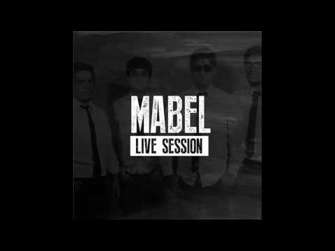 MABEL | LIVE SESSION | GHARO