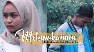 Rizki Munanda feat Milda Ariska - Melupakanmu ( Official Video HD ) mp3