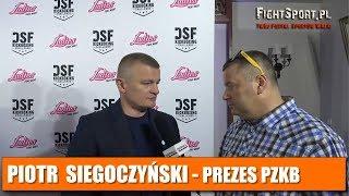 Piotr Siegoczyński: Z federacją DSF Kickboxing Challenge zawsze dobrze współpracujemy