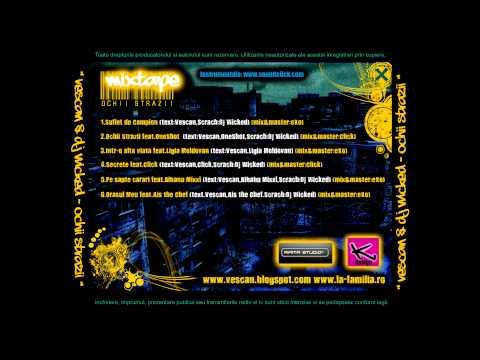 Vescan & DJ Wicked - Ochii Strazii (feat. OneShot)