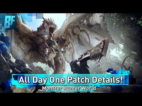 Monster Hunter World News: Day One Patch 1.01 | Everything You Need to Know