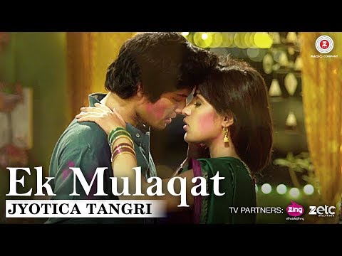 Ek Mulaqat by Jyotica Tangri | Sonali Cable | Ali Fazal & Rhea Chakraborty | Amjad Nadeem