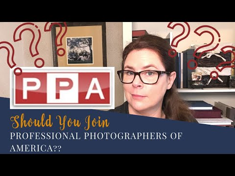 13+ Reasons Why I'm a PPA Member Professional Photographers of America