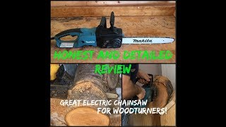 Chainsaw Review - Makita UC4051A (Chainsaws for Woodturners #1)