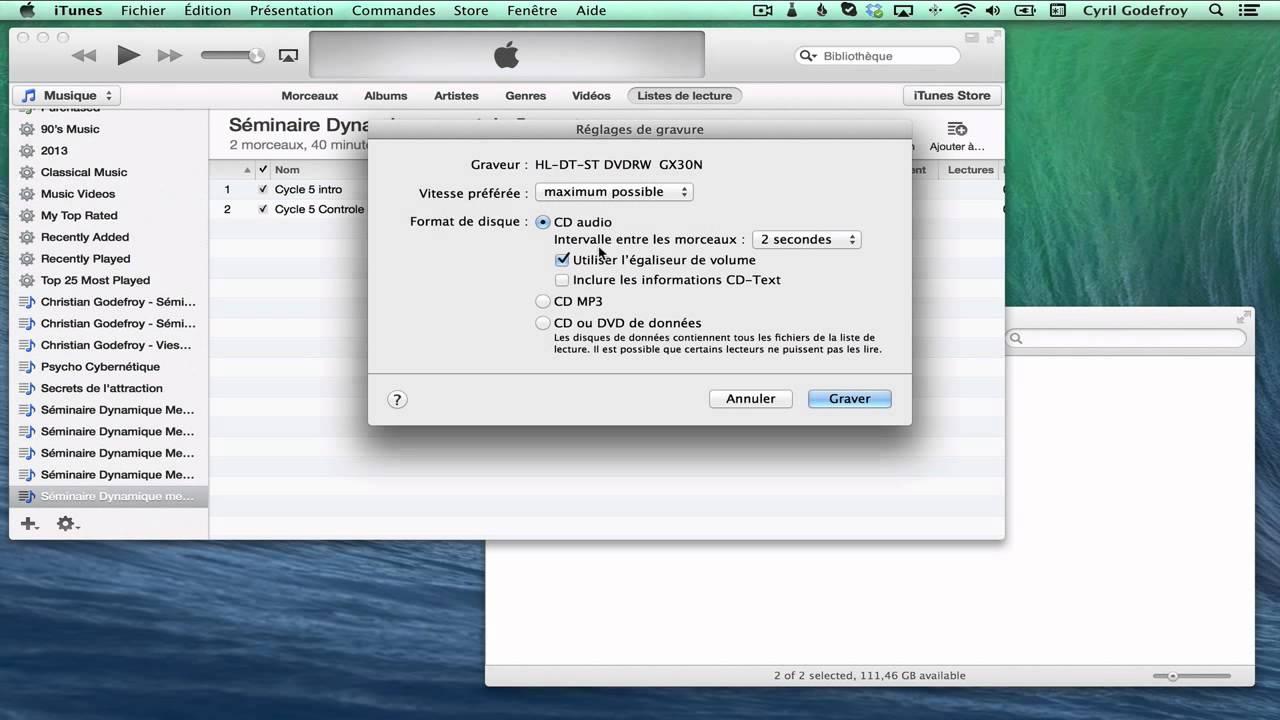 Cette option se trouve en haut de la section graver. Comment graver un CD audio sur iTunes - YouTube