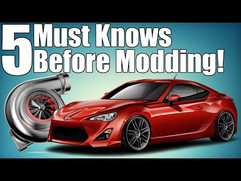 5 Must Knows Before Modding Your Car!