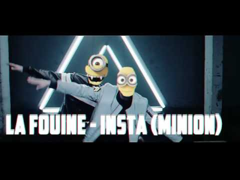 INSTA-LA FOUINE ft LARTISTE  (minion)