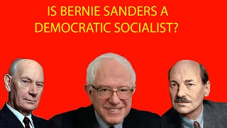 "IS Bernie Sanders a ""true"" Democratic Socialist?"