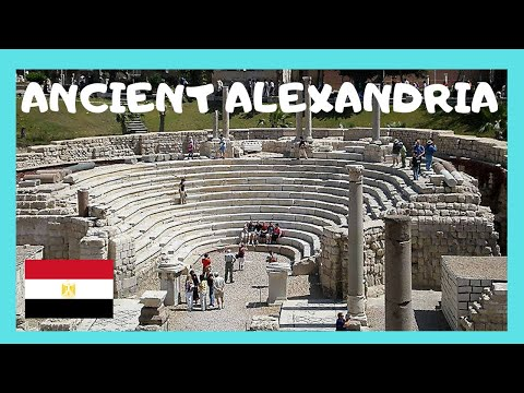 EGYPT, the ruins of ANCIENT ALEXANDRIA, a complete tour
