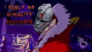 I REJECT MY HUMANITY MUGIWARA
