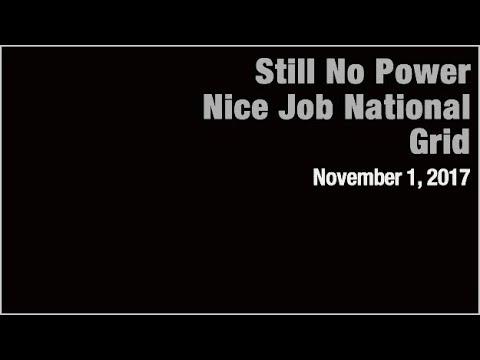 Still No Power, Nice Job National Grid? (11.1.17) #1004