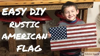 Rustic American Flag / Desktop Flag Project
