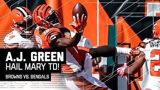 A.J. Green Makes Incredible One-Handed Juggling Hail Mary TD Catch! | Browns vs. Bengals | NFL