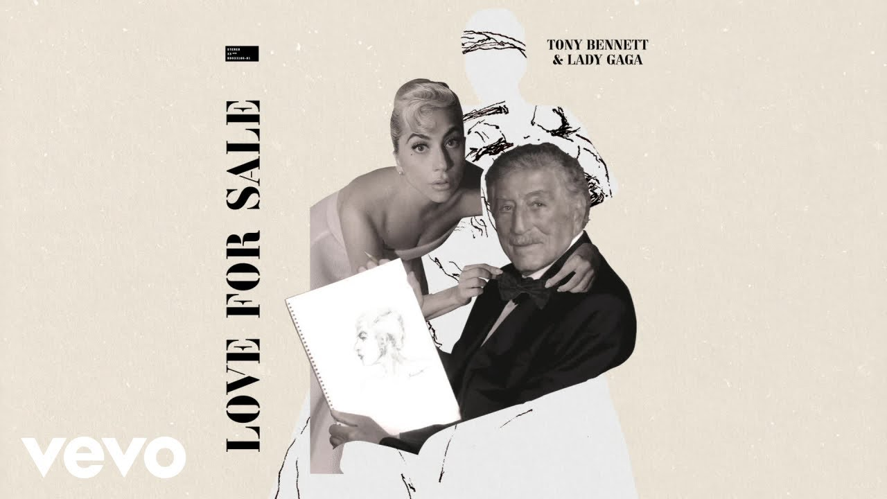 Download Tony Bennett, Lady Gaga - Love For Sale (Official Audio)
