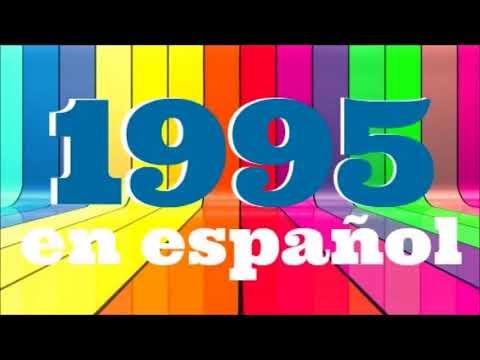 Download LO MEJOR DE 1995 EN ESPAÑOL