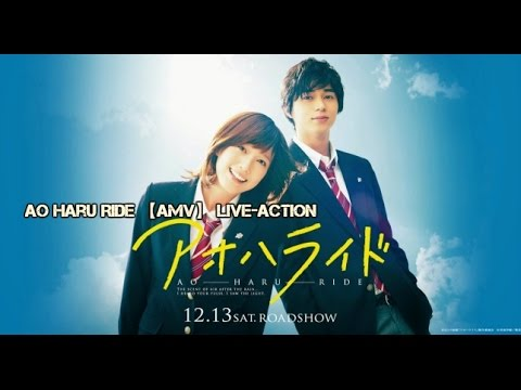 Ao Haru Ride 【AMV】 Live-Action Mp3