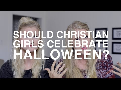 Should Christian Girls Celebrate Halloween?