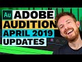 Adobe Audition CC 12.1 New Features for April 2019