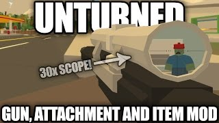Unturned Modday: Super Item Modpack! (Guns, Items, Attachments, Consumables, New Car)