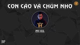 [2015] Con Cáo Và Chùm Nho - MC ILL (Dizz DSK)