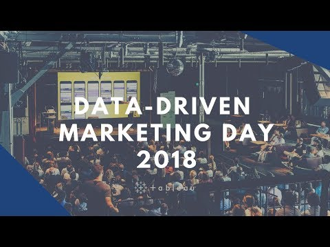 Data-Driven Marketing Day 2018 | Tableau Software