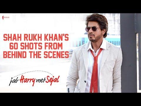 Shah Rukh Khan's 60 Shots From Behind The Scenes | Jab Harry Met Sejal | Anushka Sharma