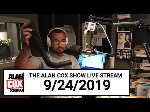 The Alan Cox Show - The Alan Cox Show Live Stream (9/24/2019)