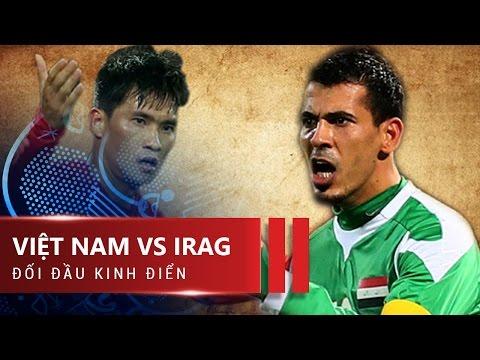 VIỆT NAM 0-2 IRAG | ASIAN CUP 2007 |...