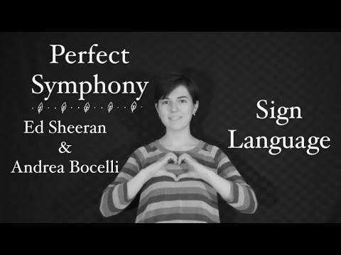 Perfect Symphony - Ed Sheeran & Andrea Bocelli - Interpretive Sign Language