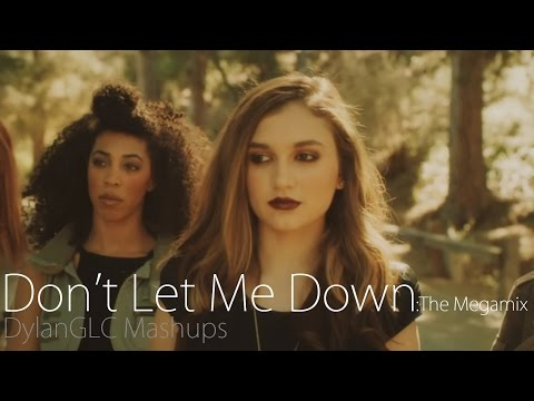 Download dont let me down.