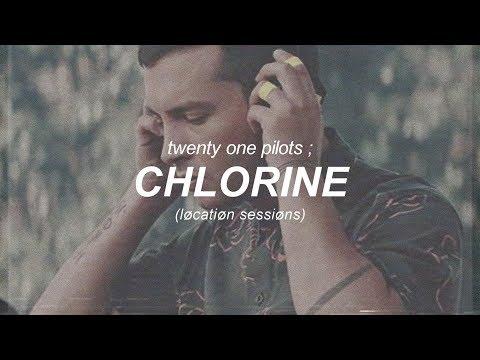 Chlorine (løcatiøn Sessiøns Version) ; Twenty One Pilots  | Sub. Español/inglés