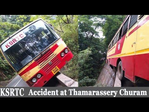 KSRTC BUS  Accident at Thamarassery Churam Wayanad kerala 2017  CAR CARE TIPS