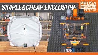 How to build a simple and cheap 3D printer enclosure