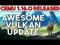 Cemu 1.16.0 Public Release   Vulkan FPS Upgrades & Cross Compatible Shader Caches