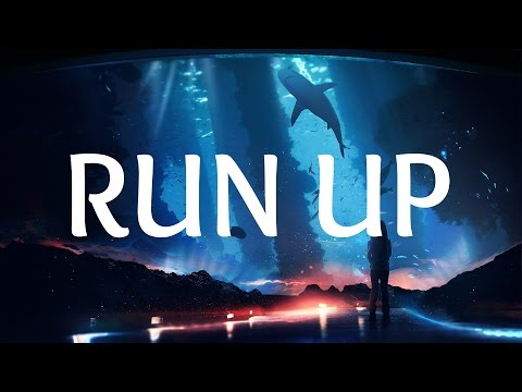 Major Lazer  Run Up Lyrics ft PARTYNEXTDOOR & Nicki Minaj EDM