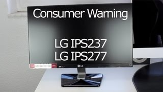 Consumer Warning: LG IPS237 / IPS277 (1.2mm bezel lie)
