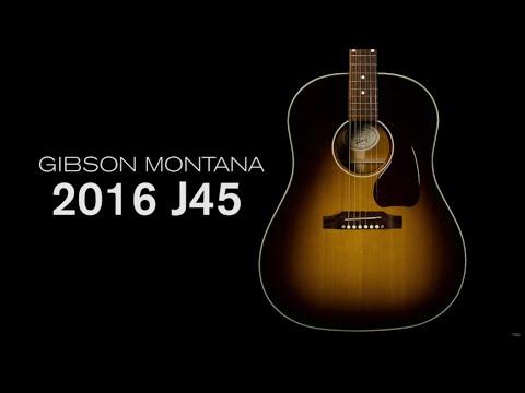 Gibson Montana 2016 J-45 Standard Overview  •  Wildwood Guitars