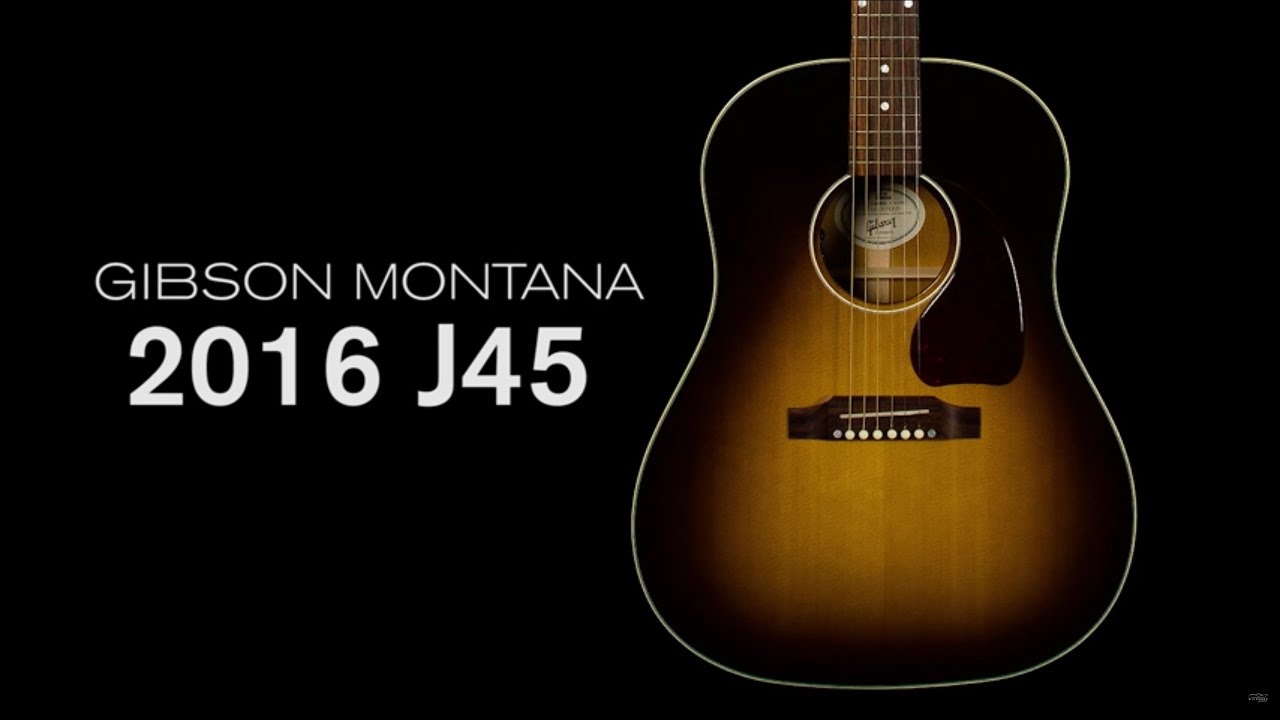 gibson montana 2016 j 45 standard overview wildwood guitars youtube. Black Bedroom Furniture Sets. Home Design Ideas
