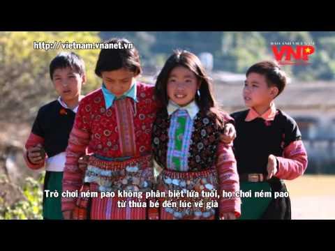 Trò chơi ném pao đặc biệt của dân tộc Mông ở Tây bắc