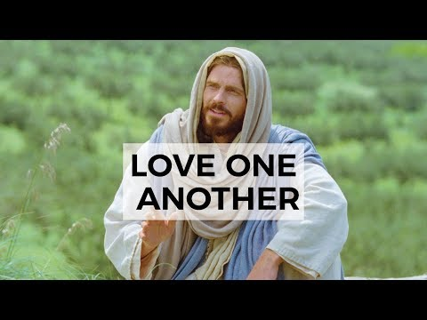 Love One Another - Elder Holland