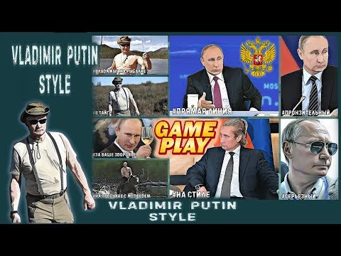 Vladimir Putin Style ★ Gameplay RUS & 100% Walkthrough ★ PC Steam Game  2019 ★ Ultra HD 1080p60FPS