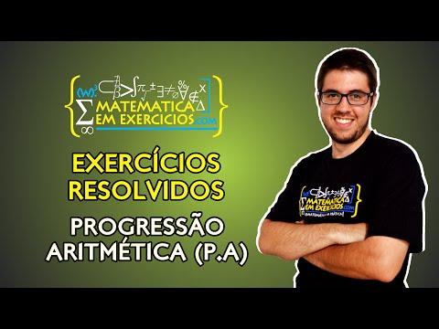 Exercícios Resolvidos - Progressão Aritmética (P.A) - Prof. Gui