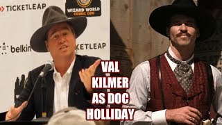 Val Kilmer explains how he came to create the persona of Doc Holliday
