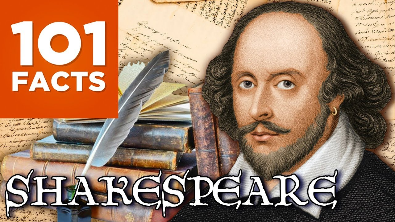 101 Facts About William Shakespeare