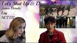 Let's Shut Up & Dance MV   Jason Derulo, Lay 엑소, NCT 127 엔시티 Reaction