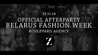 15.11#Boulevard Agency#Official AFTERPARTY BELARUS FASHION WEE…