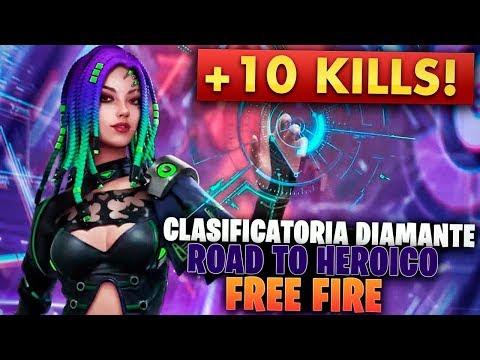 +10 KILLS ! CLASIFICATORIA DIAMANTE ROAD TO HEROICO FREE FIRE
